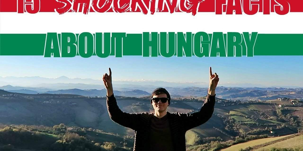 15 shocking facts about Hungary – VIDEO