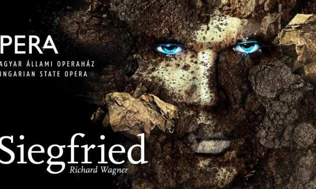 The Ring goes on: Siegfried – premiere at the Hungarian State Opera