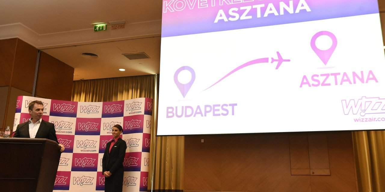 Wizz Air to open new flight route from Hungary to Kazahstan