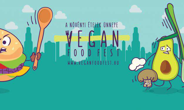 On this weekend: III. VEGAN FOOD FEST in Budapest