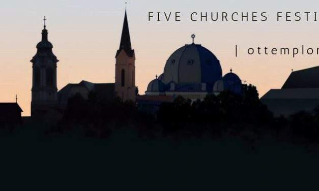 'Five Churches Festival' listed among best European festivals
