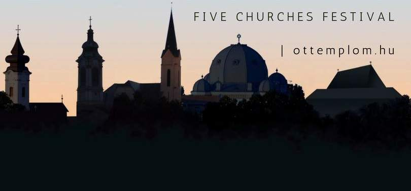 'Five Churches Festival' listed among best European festivals