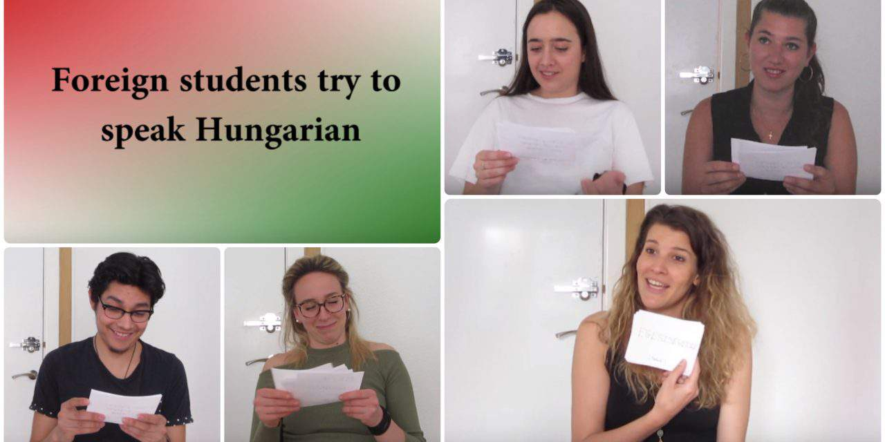 Foreign students try to speak Hungarian – VIDEO