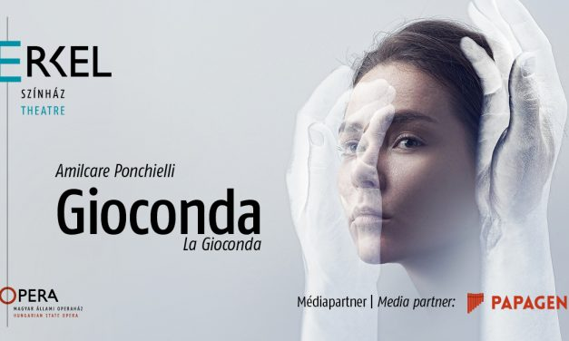 La Gioconda returns to the Erkel Theatre in a new production